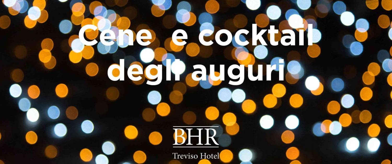 Cene e Feste aziendali a Treviso - BHR Treviso Hotel